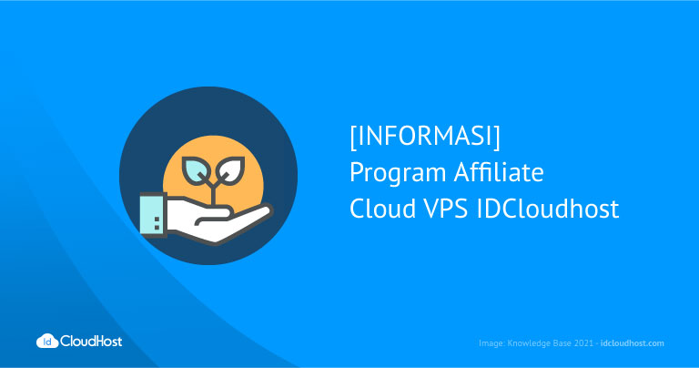 [INFORMASI] Program Affiliate Cloud VPS IDCloudhost
