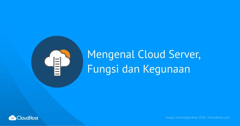 Apa itu Cloud Server